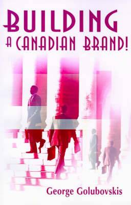 Building a Canadian Brand!