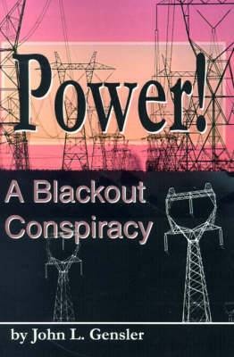 Power!: A Blackout Conspiracy
