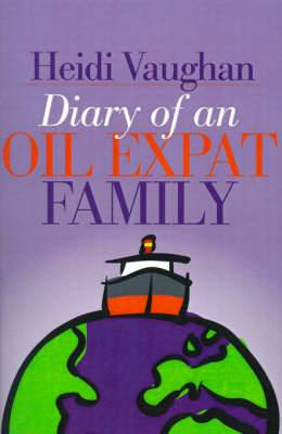 Diary of an Oil Expat Family