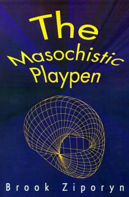 The Masochistic Playpen