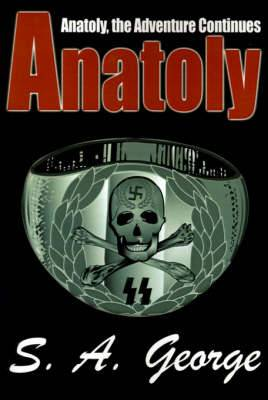 Anatoly: Anatoly, the Adventure Continues