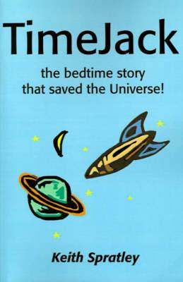 TimeJack: The Bedtime Story That Saved the Universe!