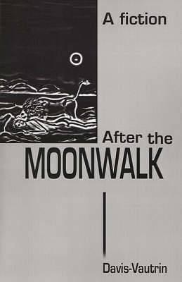 After the Moonwalk