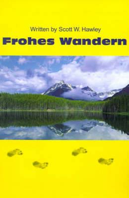 Frohes Wandern