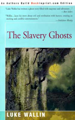 The Slavery Ghosts