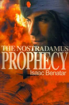 The Nostradamus Prophecy