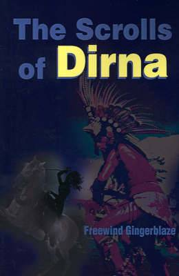 The Scrolls of Dirna