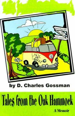 Tales from the Oak Hammock: A Memoir