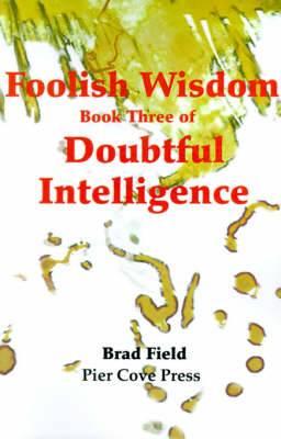 Foolish Wisdom