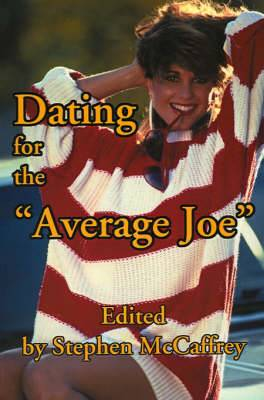 Dating for the Average Joe