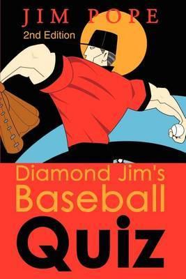 Diamond Jim's Baseball Quiz
