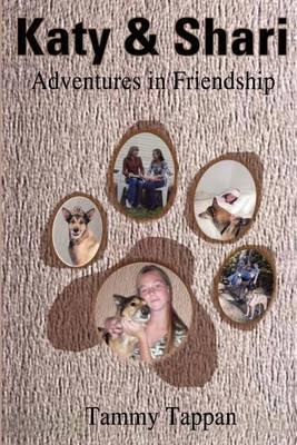 Katy & Shari  : Adventures in Friendship