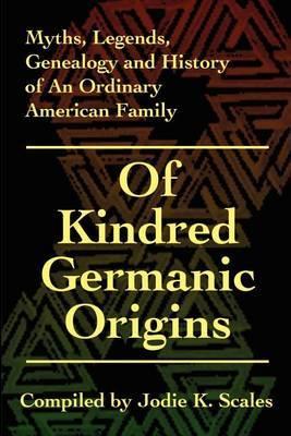Of Kindred Germanic Origins