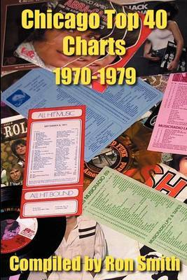 Chicago Top 40 Charts 1970-1979