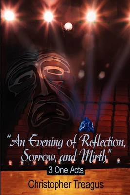 Evening of Reflection, Sorrow, and Mirth