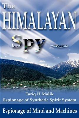 Himalayan Spy: Espionage of Mind and Machines