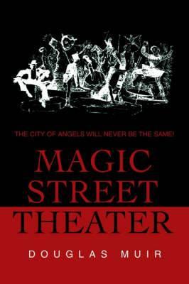 Magic Street Theater