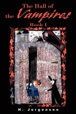 The Hall of the Vampires: Book I
