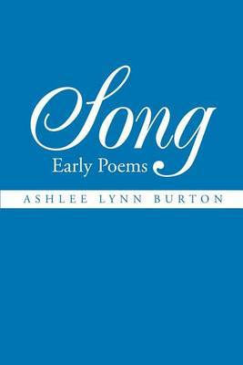 Song: Early Poems