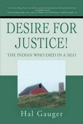 Desire for Justice!: The Indian Who Died in a Silo