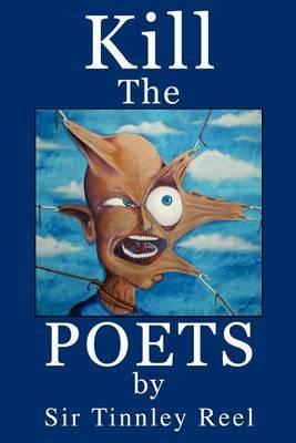 Kill the Poets