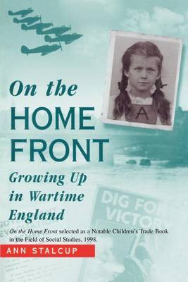On the Home Front: Growing Up in Wartime England