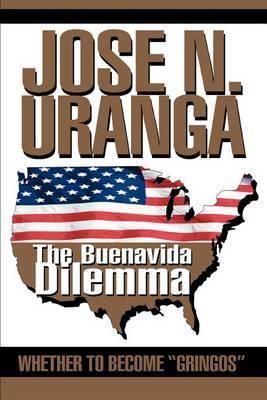 The Buenavida Dilemma: Whether to Become Gringos