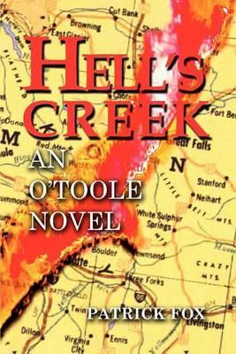 Hell's Creek: An O'Toole Novel