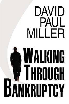 Walking Through Bankruptcy