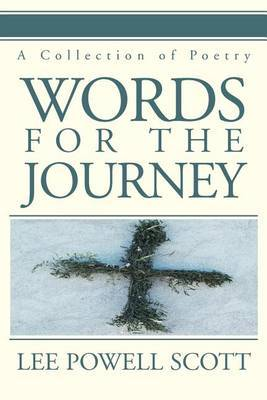 Words for the Journey: A Collection of Poetry