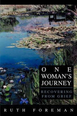 One Woman's Journey: Recovering from Grief