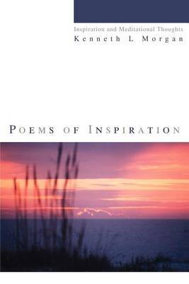 Poems of Inspiration: Inspiration and Meditational Thoughts
