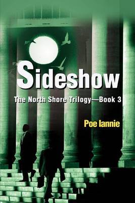 Sideshow: The North Shore Trilogy - Book 3