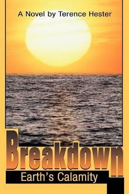 Breakdown: Earth's Calamity