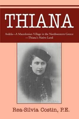Thiana: Avdela - A Macedonian Village in the Northwestern Greece- Thiana's Native Land