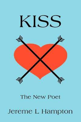 Kiss: The New Poet