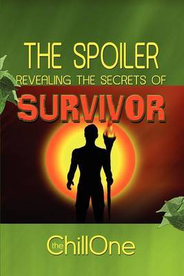 The Spoiler: Revealing the Secrets of Survivor