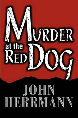 Murder at the Red Dog