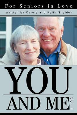 You and Me No. 1: For Seniors in Love