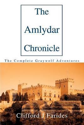 The Amlydar Chronicle: The Complete Graywolf Adventures