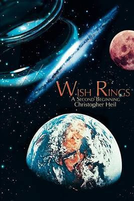 Wish Rings: A Second Beginning