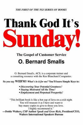 Thank God It's Sunday!: The Gospel of Customer Service