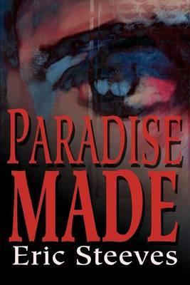 Paradise Made