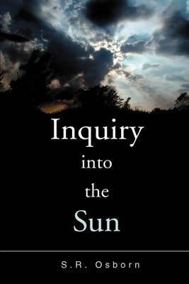 Inquiry Into the Sun