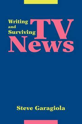 TV News: Writing and Surviving