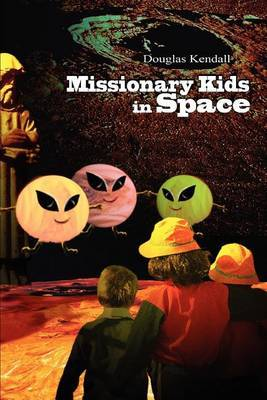Missionary Kids in Space