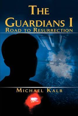 The Guardians I: Road to Resurrection