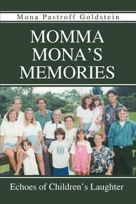 Momma Mona's Memories: Echoes of Children's Laughter