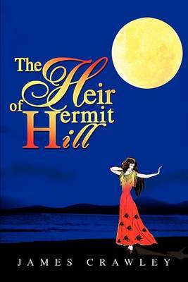 The Heir of Hermit Hill