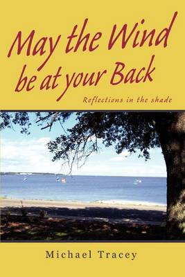 May the Wind Be at Your Back: Reflections in the Shade